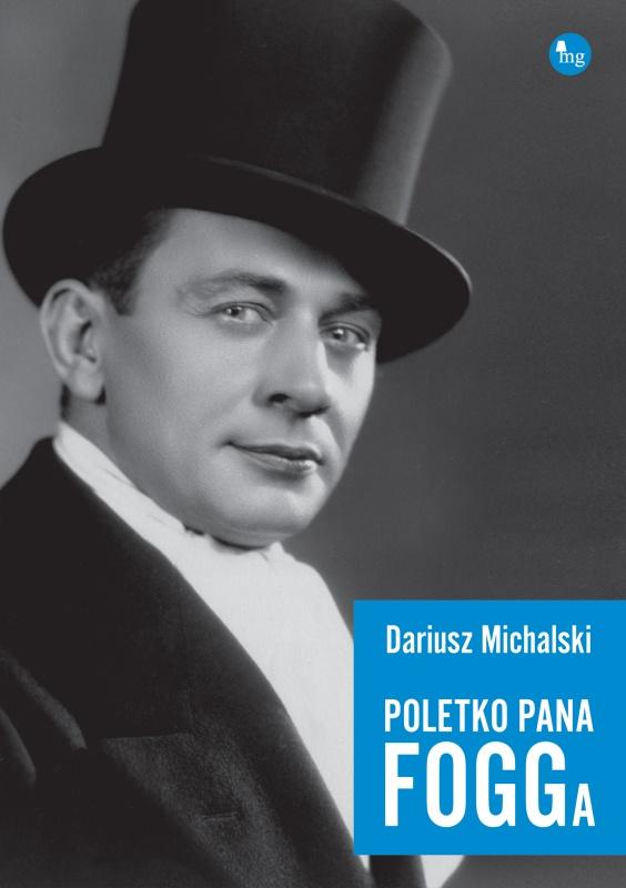 Poletko Pana Fogga, Dariusz Michalski - Szpieg z księgarni nadaje