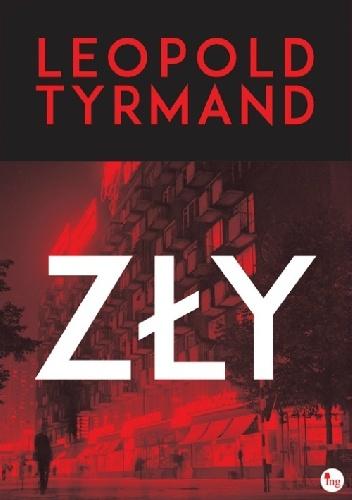 """PATRONAT MEDIALNY: """"Zły"""", Leopold Tyrmand"""