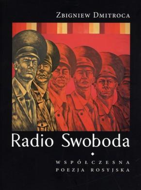 """Radio Swoboda"" - antologia poezji rosyjskiej"