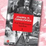JOANNA M. CHMIELEWSKA W NOWEJ ODSŁONIE