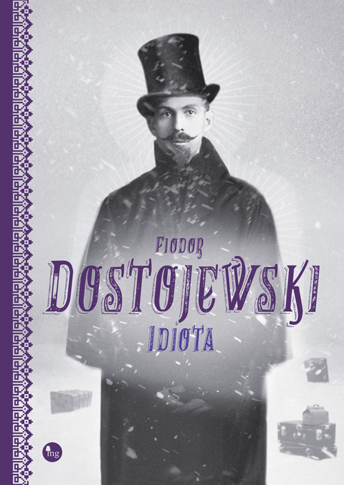 """PATRONAT MEDIALNY: """"Idiota"""" F. Dostojewskiego - recenzja"""