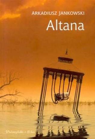"""""""Altana"""", Arkadiusz Jankowski - recenzja"""