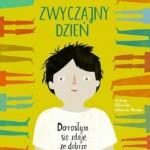 """MĄDRA KSIĄŻKA DLA DZIECKA - """"Zwyczajny dzień"""" , Katarzyna Zimmerer"""