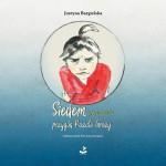 SIEDEM PRZYGÓD ROZALII GROZY, Justyna Bargielska  - recenzja