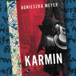 """SZPIEG Z KSIĘGARNI NADAJE - """"Karmin"""" Agnieszka Meyer"""