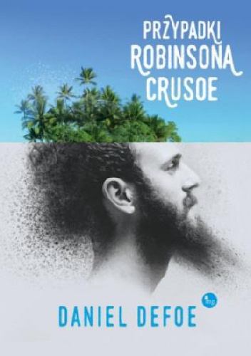 PRZYPADKI ROBINSONA CRUZOE, Daniel Defoe - recenzja