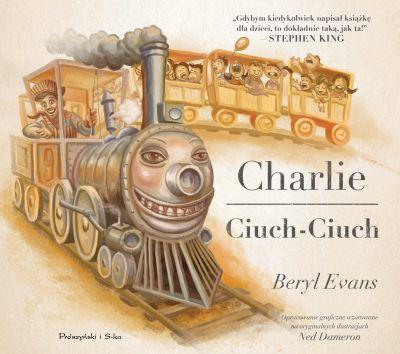 """POCIĄG DO... DOBREJ LITERATURY, czyli """"Charlie Ciuch-Ciuch"""" Beryl Evans - recenzja"""