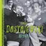 MŁOKOS, Fiodor Dostojewski - recenzja