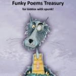 """Funky Poems Treasury for kiddos with spunk"", Katarzyna Georgiou"
