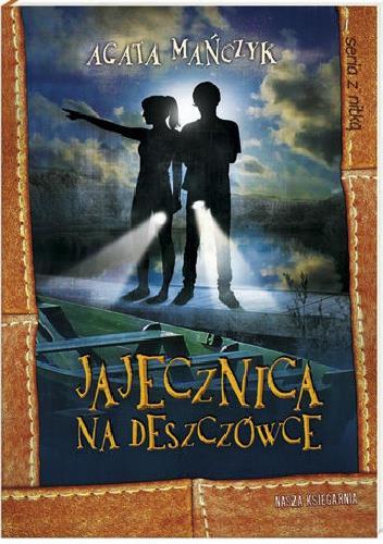 """LEKTURACJE: """"Na kolonii życie płynie…"""" - recenzja powieści """"Jajecznica na deszczówce"""" Agaty Mańczyk"""