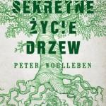 SEKRETNE ŻYCIE, Peter Wohlleben - recenzja