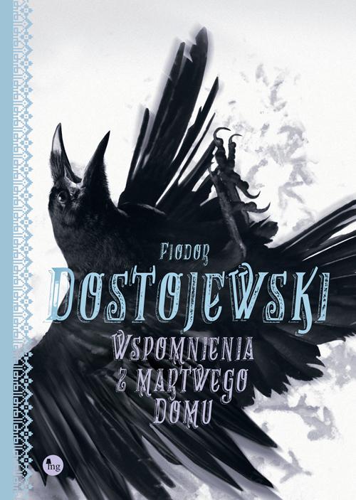 WSPOMNIENIA Z MARTWEGO DOMU, F. Dostojewski - recenzja