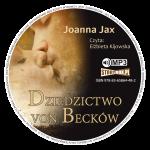 """ZAKAZANA MIŁOŚĆ - recenzja audiobooka """"Dziedzictwo von Becków"""" Joanny Jax"""