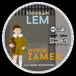 """POCZYTAJ MI NA UCHO: """"Wysoki zamek"""" Stanisław Lem - recenzja audiobooka"""