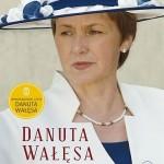 """POCZYTAJ MI NA UCHO: """"Marzenia i tajemnice. Danuta Wałęsa"""" - recenzja audiobooka"""
