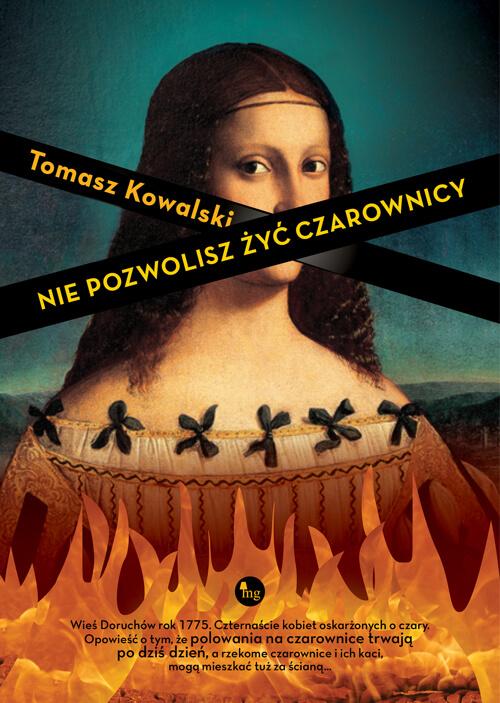 """POLOWANIE NA CIOTY - recenzja książki Tomasza Kowalskiego """"Nie pozwolisz żyć czarownicy"""""""