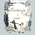 Hortensja i cień, Natalia i Lauren O'Hara - recenzja