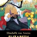 Elizabeth i jej ogród, Elizabeth von Arnim - recenzja