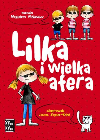 LILKA I WIELKA AFERA, M. Witkiewicz - recenzja