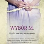 """SZPIEG Z KSIĘGARNI NADAJE: """"Wybór M"""", Natalia Nowak-Lewandowska - zapowiedź"""