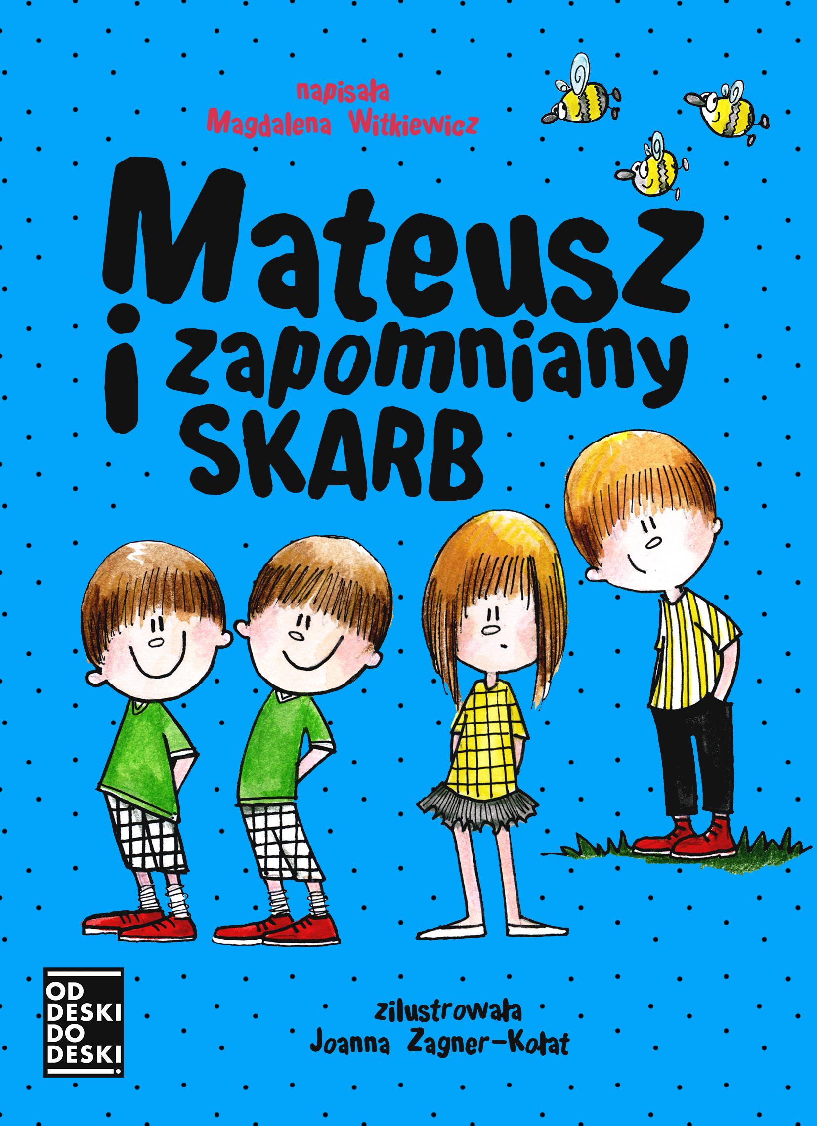 MATEUSZ I ZAPOMNIANY SKARB , Magdalena Witkiewicz - recenzja