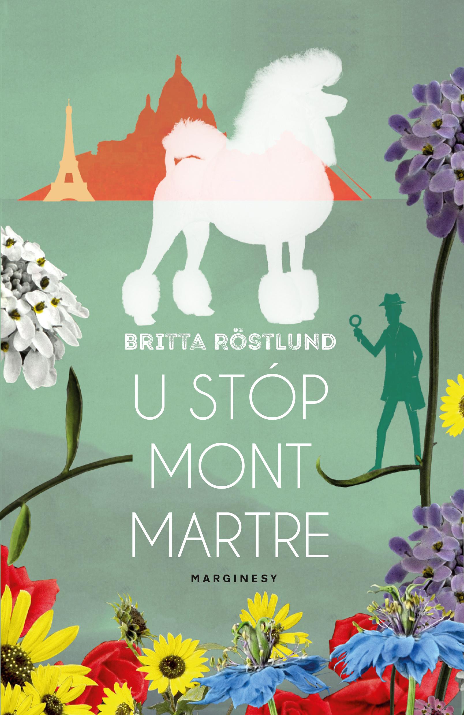 U STÓP MONTMARTRE, Britta Röstlund - recenzja