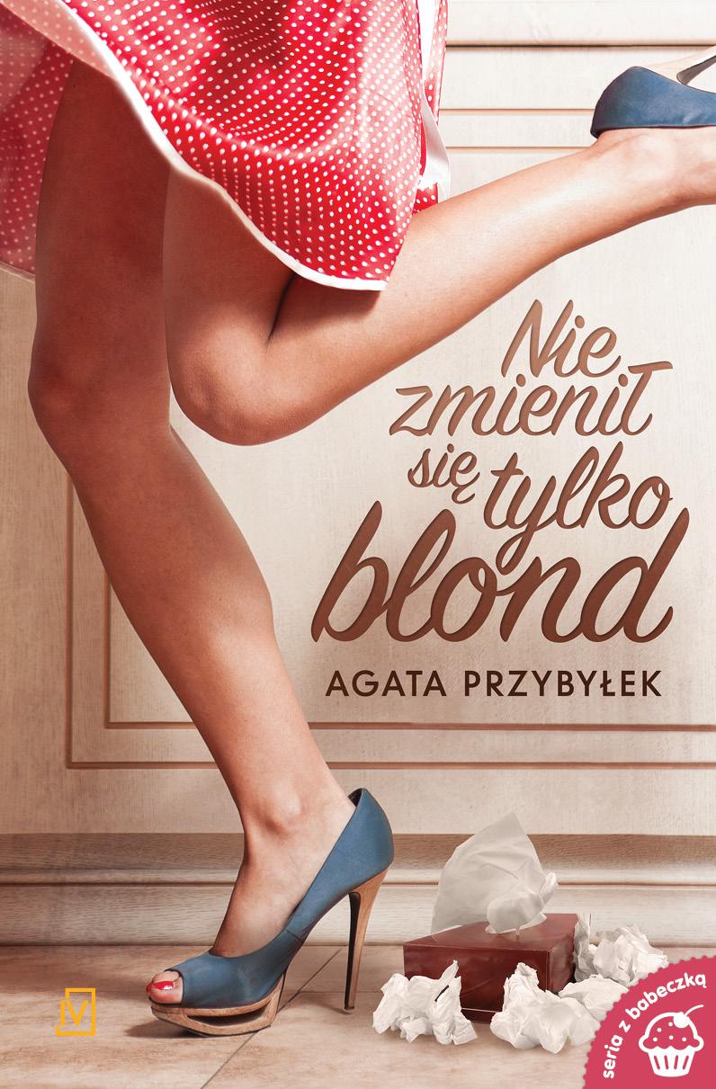 """SZPIEG Z KSIĘGARNI NADAJE: """"Nie zmienił się tylko blond"""", Agata Przybyłek - recenzja"""