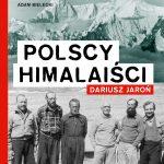 POLSCY HIMALAIŚCI, Dariusz Jaroń - recenzja