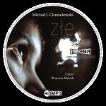 """POCZYTAJ MI NA UCHO: """"Złe"""", Michał J. Chmielewski - recenzja audiobooka"""