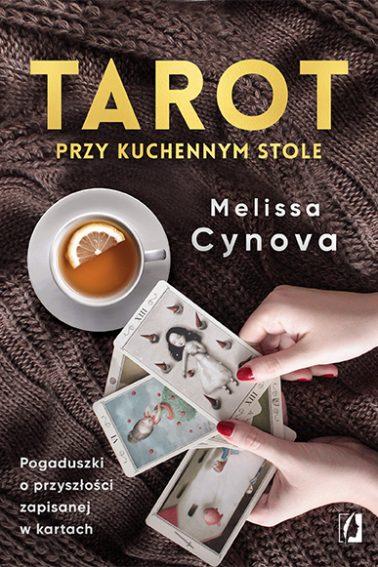 TAROT PRZY KUCHENNYM STOLE, Melissa Cynova - recenzja