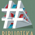 """""""#biblioteka"""", czyli świętujemy czytelnictwo"""