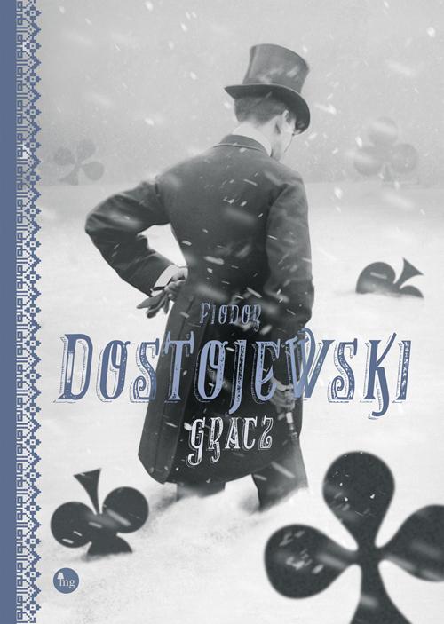 """PATRONAT MEDIALNY: """"GRACZ"""", Fiodor Dostojewski"""