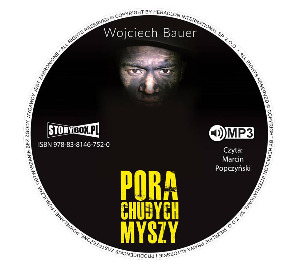 """POCZYTAJ MI NA UCHO:  """"PORA CHUDYCH MYSZY"""",  Wojciech Bauer"""