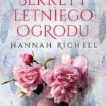 "SZPIEG W KSIĘGARNI: ""SEKRETY LETNIEGO OGRODU"", Hannah Richell"
