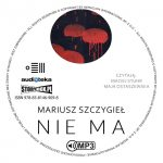 """POCZYTAJ MI NA UCHO: """"NIE MA"""" Mariusz Szczygieł - recenzja audiobooka"""
