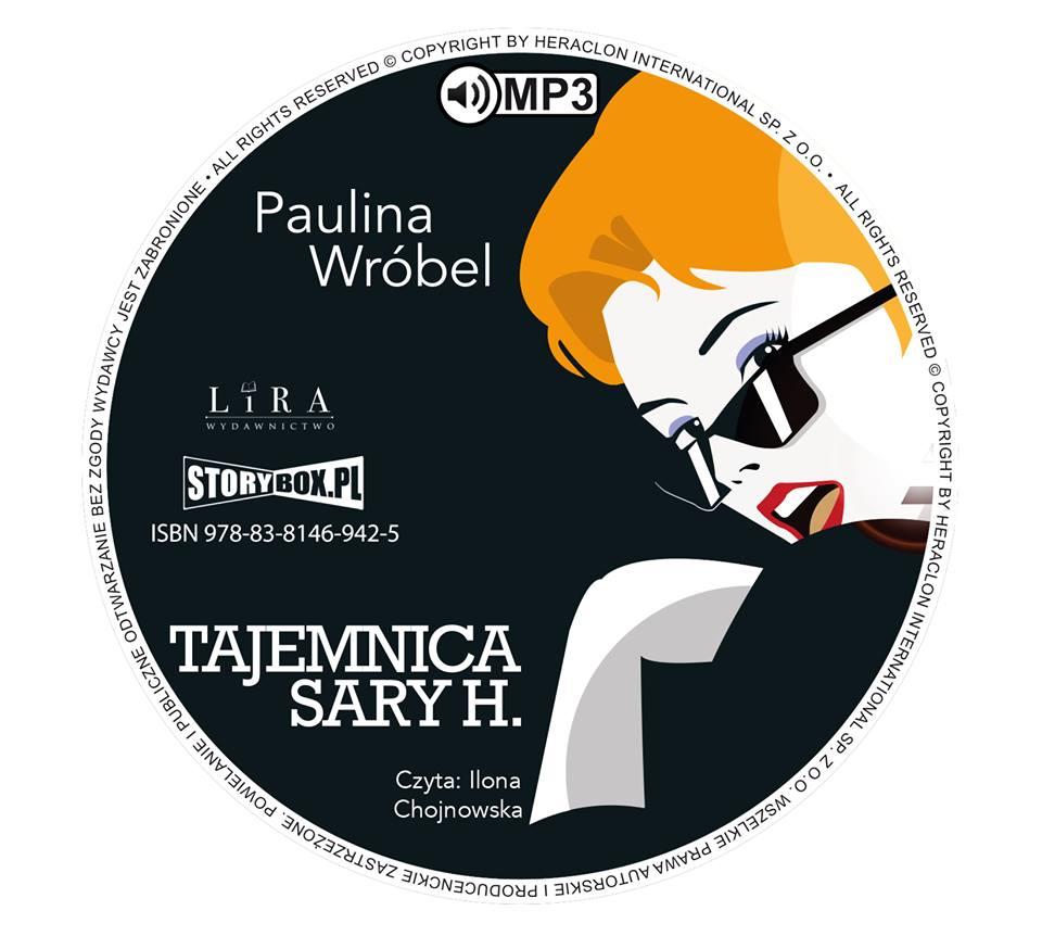 """POCZYTAJ MI NA UCHO: """"TAJEMNICA SARY H."""", Paulina Wróbel - recenzja audiobooka"""