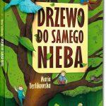 """SZPIEG W KSIĘGARNI: """"Drzewo do samego nieba"""" Maria Terlikowska"""