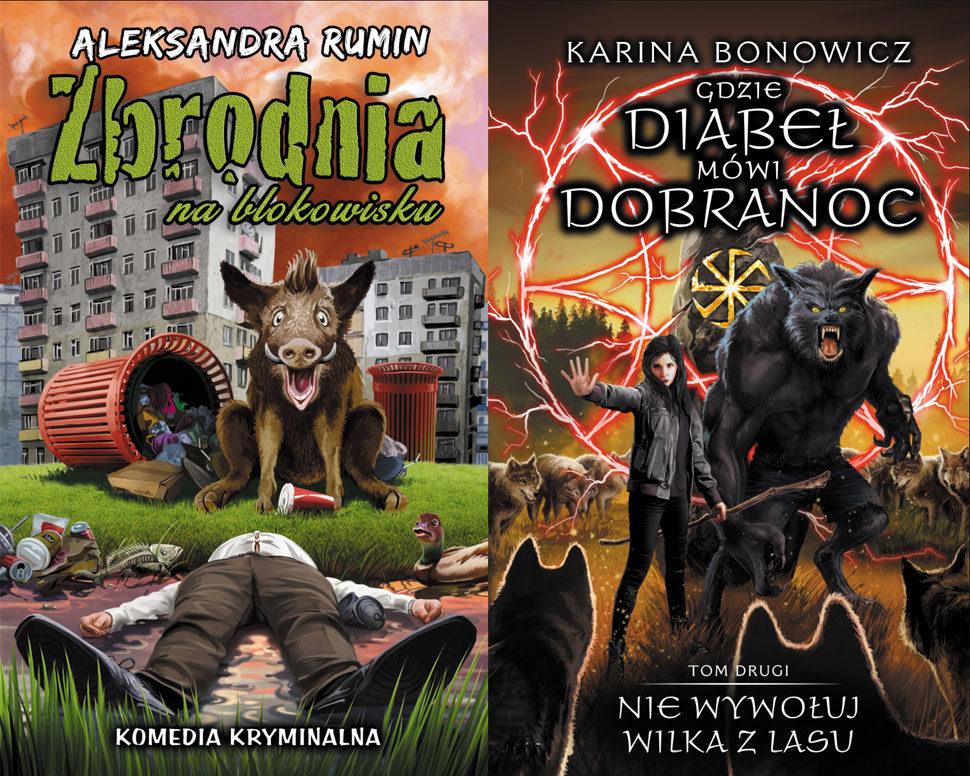 """SZPIEG Z KSIĘGARNI NADAJE: """"Zbrodnia na blokowisku"""", A. Rumin oraz """"Nie wywołuj wilka z lasu"""", K. Bonowicz"""