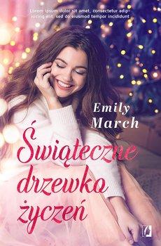 """SZPIEG W KSIĘGARNI: """"Świąteczne drzewko życzeń"""" Emily March – recenzja powieści"""