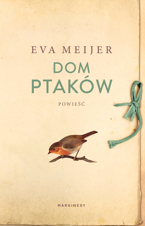 """SZPIEG W KSIĘGARNI:  """"DOM PTAKÓW Eva Meijer - recenzja premierowa"""