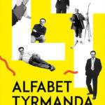"""PATRONAT MEDIALNY: """"Alfabet Tyrmanda"""" Dariusz Pachocki"""
