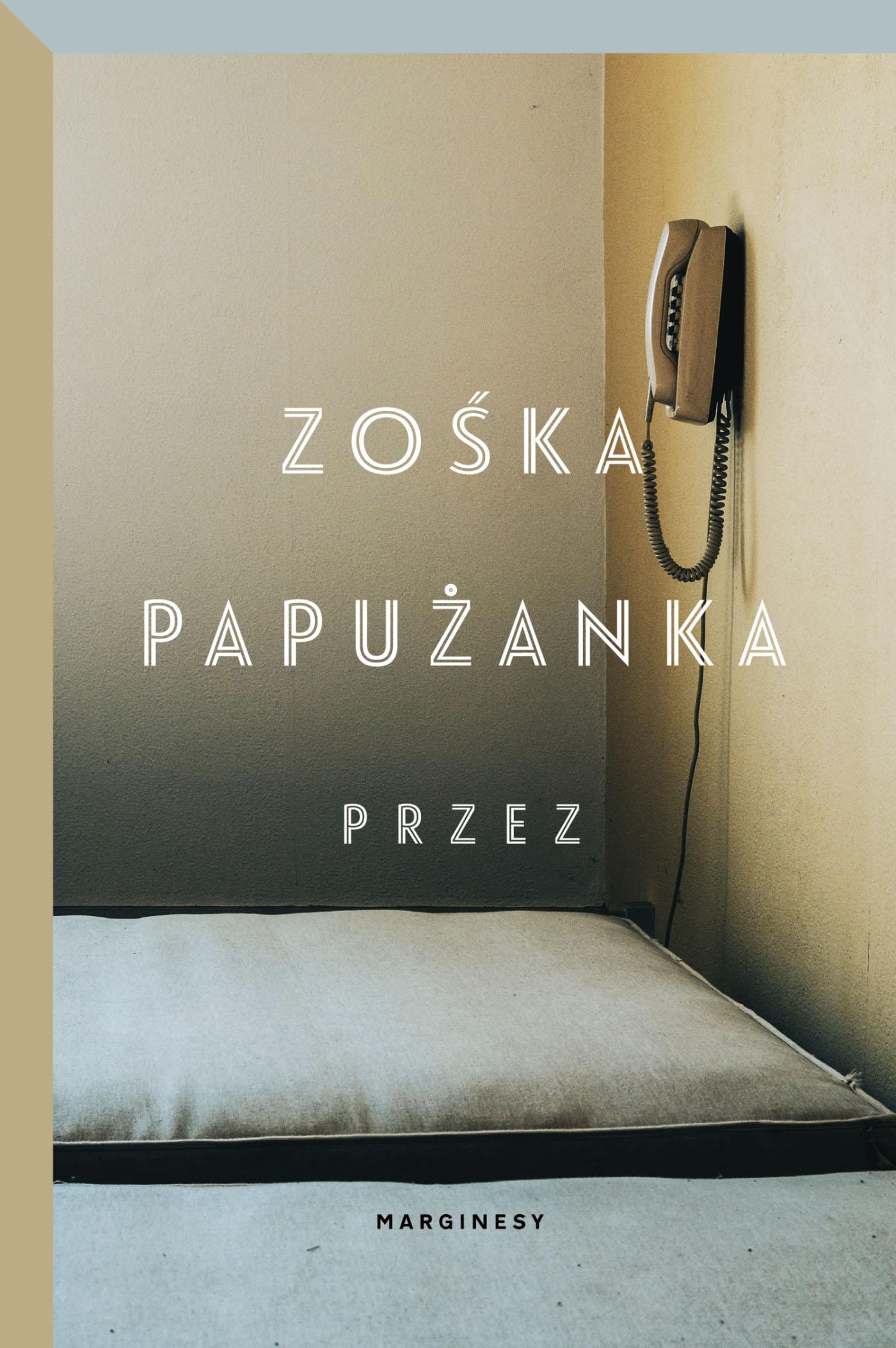 """SZPIEG W KSIĘGARNI: """"Przez"""" Zośka Papużanka"""