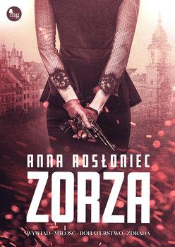 """PATRONAT MEDIALNY: """"ZORZA"""" Anna Rosłoniec – recenzja"""