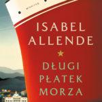 "SZPIEG W KSIĘGARNI: ""Długi płatek morza"" Isabel Allende"