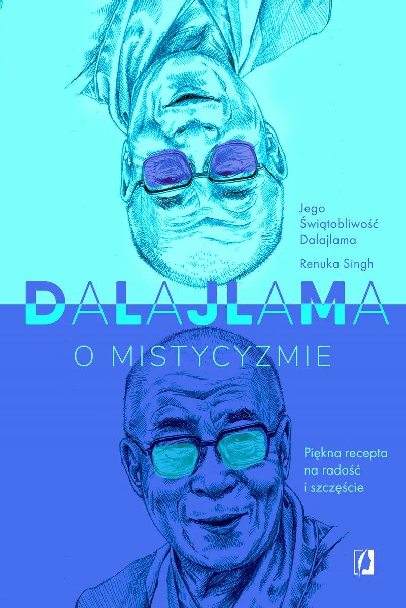 """SZPIEG W KSIĘGARNI: """"Dalajlama o mistycyzmie"""", Renuka Singh – recenzja"""