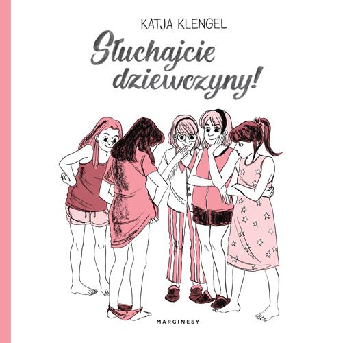 """SZPIEG W KSIĘGARNI:""""Słuchajcie dziewczyny!"""" Katja Klengel - recenzja komiksu"""