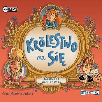 """POCZYTAJ MI NA UCHO: """"Królestwo ma się"""" Katarzyna Wasilkowska – recenzja audiobooka"""