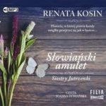 """POCZYTAJ MI NA UCHO: """"Słowiański amulet"""" Renata Kosin – recenzja audiobooka"""