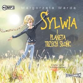"""POCZYTAJ MI NA UCHO: """"Sylwia i Planeta Trzech Słońc"""" Małgorzata Warda - recenzja audiobooka"""
