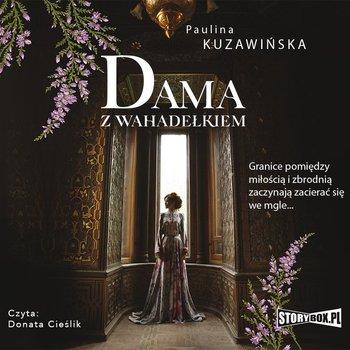 """POCZYTAJ MI NA UCHO: """"Dama z wahadełkiem"""" Paulina Kuzawińska – recenzja audiobooka"""